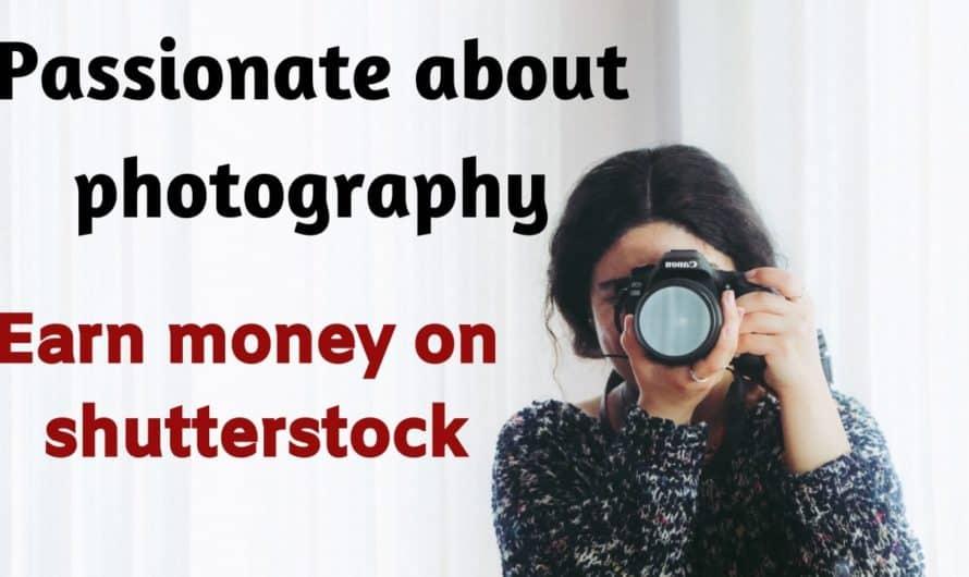 MAKE MONEY ON SHUTTERSTOCK CONTRIBUTOR